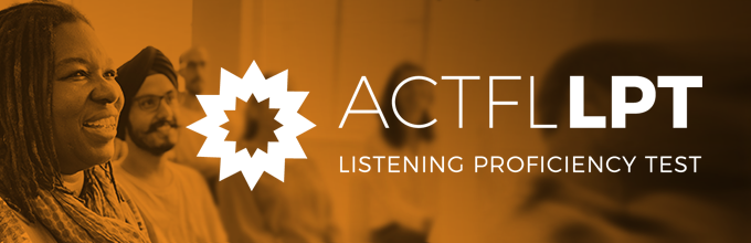 ACTFL Listening and Reading Proficiency Assessments | ACTFL
